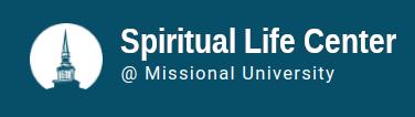 Spiritual Life Center @ Missional University